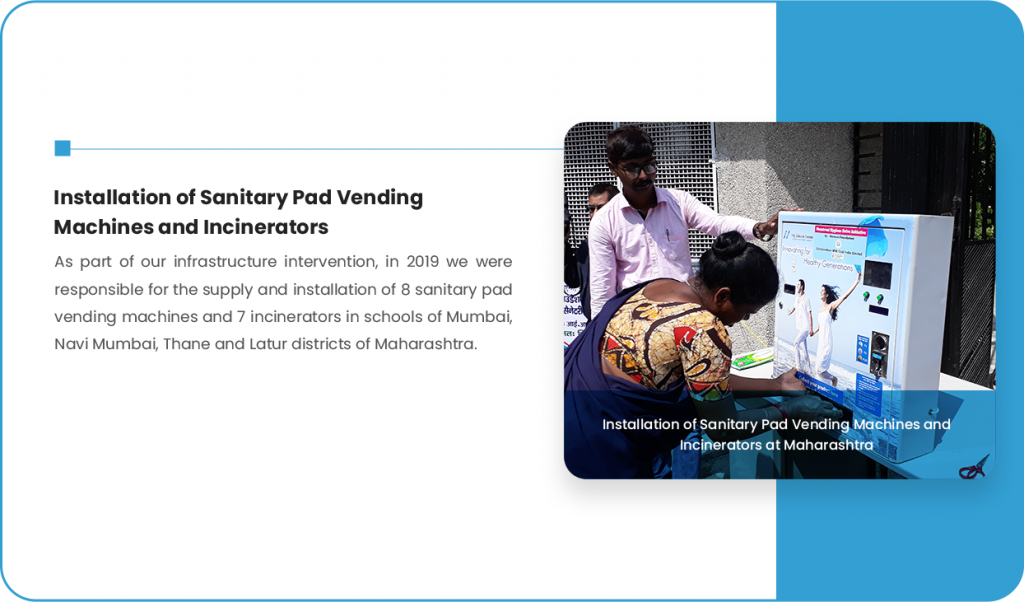 Installation of Sanitary Pad Vending Machines and Incinerators